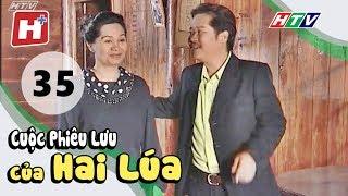 Cuộc Phiêu Lưu Của Hai Lúa - Tập 35   Phim Tình Cảm Việt Nam Hay Nhất 2017