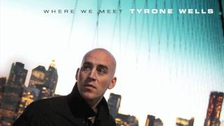 Watch Tyrone Wells I Cant Save You Now video