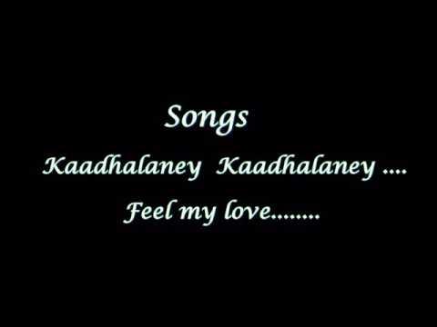 Kadhalane kadhalane .love feel Song ...presented to my mythili MP3