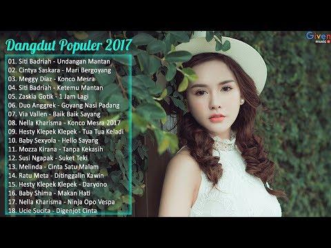 Dangdut Terpopuler Sepanjang Tahun 2017 - Lagu Dangdut Terbaru