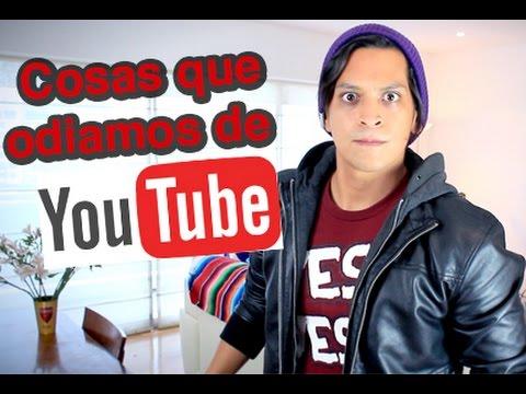 Cosas que Odiamos de Youtube!