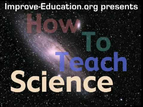 How to Teach Science