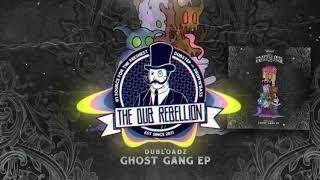 Dubloadz - Ghost Gang