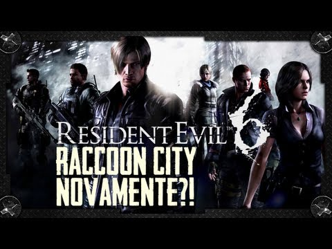 Resident Evil 6 - Raccoon City Novamente?