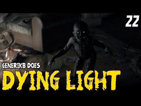 "DYING LIGHT Gameplay EP 22 - ""CREEPY ZOMBIE BABY!!!"" Walkthrough Review"