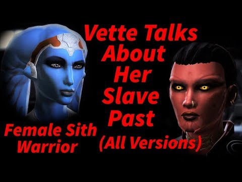 SWTOR - Vette Talks About Her Slave Past (All Versions - Female Sith Warrior)