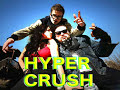 Hyper Crush -Sex and Drugs