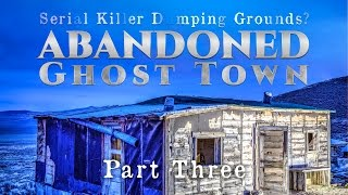 ABANDONED Town: The Search For Missing Nan Dixon | PART 3