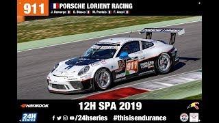 Porsche 911 - 12h SPA 2019 - Part 2