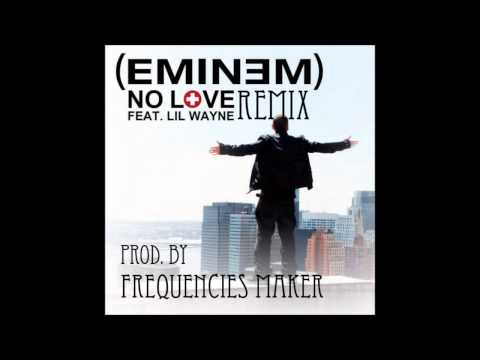Eminem Ft. Lil Wayne - No Love Remix (prod. By Frequnciesmaker) 2012 video