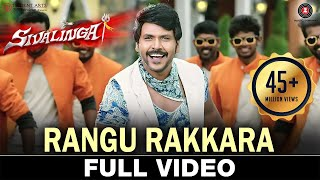 Rangu Rakkara - Full Video Sivalinga