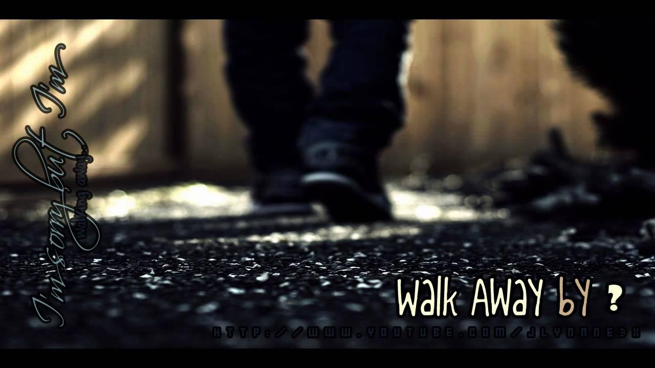 love the sound of you walking away lyrics:
