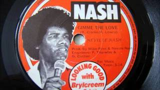 Neville Nash - Gimme the love