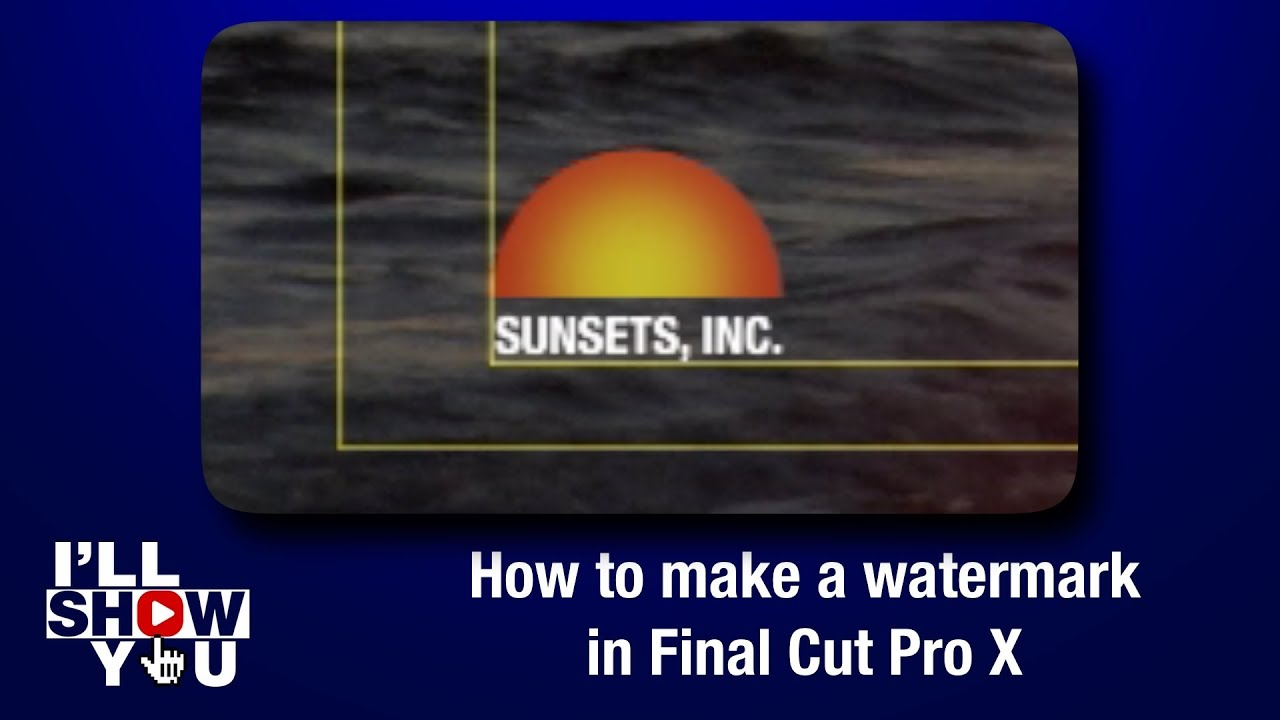How to make a watermark in Final Cut Pro X - YouTube