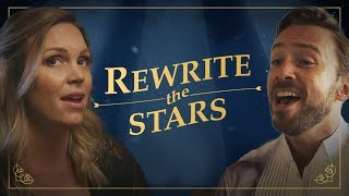 The Greatest Showman - Rewrite the Stars - Evynne & Peter Hollens