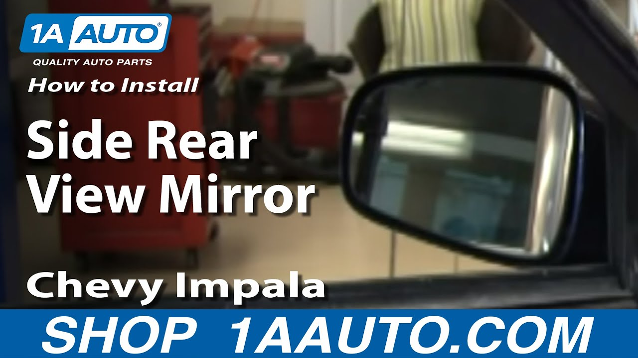 How To Install Replace Side Rear View Mirror Chevy Impala