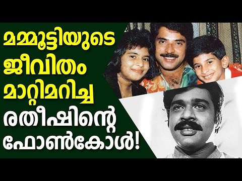 Mammootty's life changed by Ratheesh's phone call.