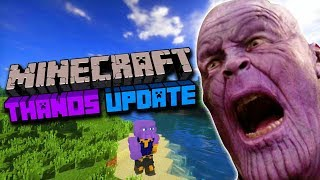 Minecraft New Thanos update is CRAZY