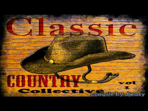 Country Classic Hits Of The Decades  Vol 1 Compile By Djeasy video