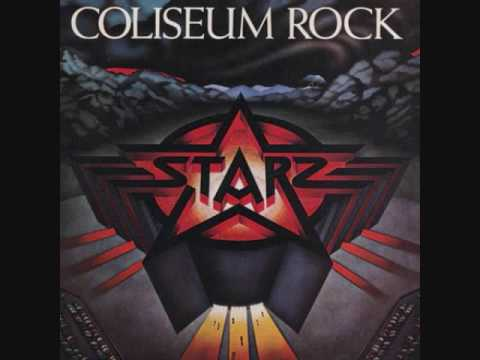 STARZ - Coliseum Rock - It's A Riot