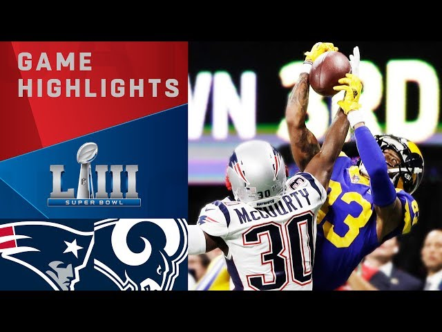Patriots vs. Rams  Super Bowl LIII Game Highlights