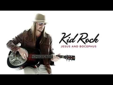 Kid Rock – Jesus and Bocephus [Official Audio]
