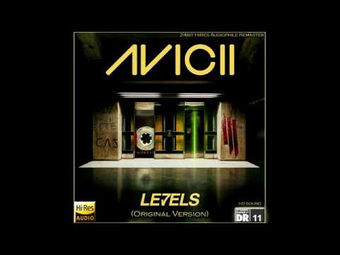 Avicii - Levels (Original Version) [24bit HiRes Audiophile Remaster], HQ