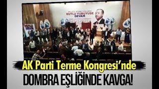 AK Parti Terme Kongresi'nde Dombra Eşliğinde Kavga!