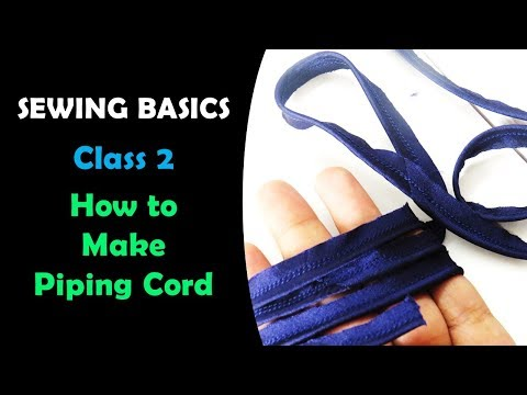 SEWING BASICS 2 - How to Make Piping Cord