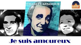 Watch Charles Aznavour Je Suis Amoureux video