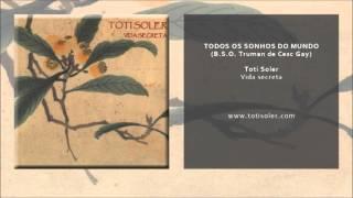 download musica Toti Soler - Todos os Sonhos do Mundo BSO Truman de Cesc Gay