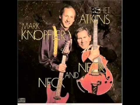 Mark Knopfler & Chet Atkins - The Next Time Im In Town