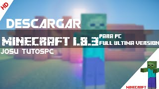 Descargar Minecraft 1.8.2 y 1.8.3 Gratis Full Para PC En Español 2015 | Windows 7,8,XP Actualizable✔