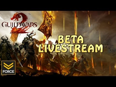 Guild Wars 2 Beta - LIVESTREAM EVENT #1