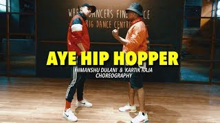 Aye Hip Hopper - Ishq Bector ft Sunidhi Chauhan || Himanshu and Kartik Dance Choreography