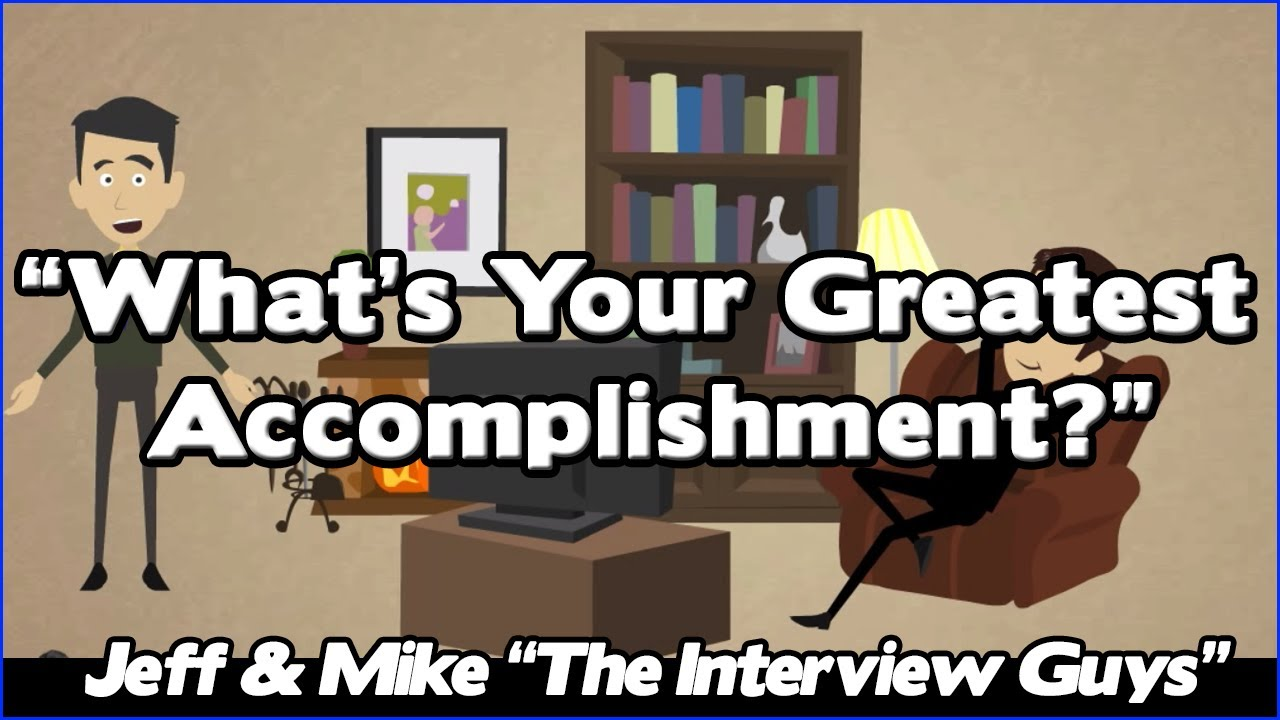what are your accomplishments in a job interview
