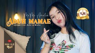 Download lagu ADUH MAMAE - MEME AMELIA ( MAHA LAJU MUSIK)