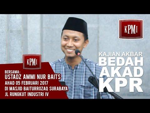 Bedah Akad KPR - Ustadz Ammi Nur Baits