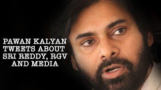 పవన్ కళ్యాణ్ భావోద్వేగపు ట్వీట్ | Pawan Kalyan Emotional Tweets on RGV | Sri Reddy | Celebrity News