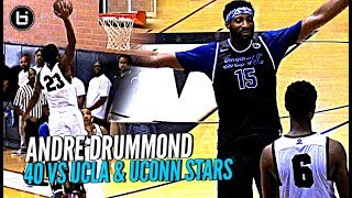 Andre Drummond 40 Points vs UCLA & UCONN Star Players at Drew League!