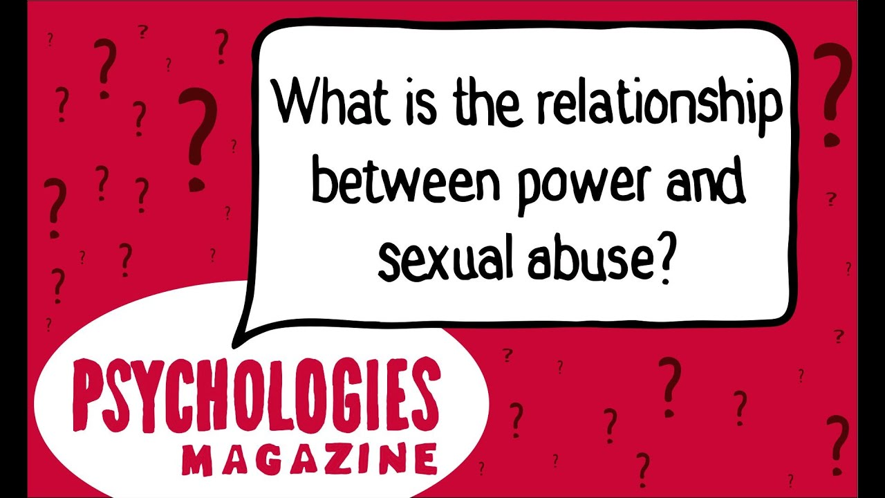 Power abuse and sexual abuse