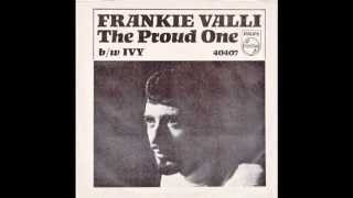 "Frankie Valli – ""The Proud One"" (Philips) 1966"