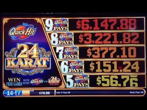 Quick Hit 24 Karat Slot Machine ---Multiple Quick Hit Progressives awarded
