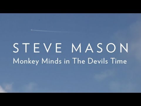 Steve Mason - Monkey Minds In The Devil's Time EPK