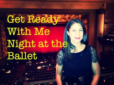 Get Ready With Me Night at the Ballet