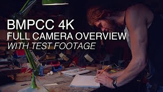 Blackmagic Pocket Cinema Camera 4K - Test Shots and Full Walkthrough - Hands-On BMPCC