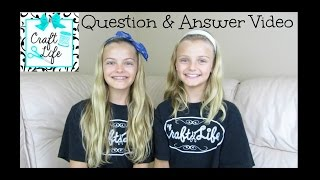 Craft Life ~  Jacy and Kacy Q & A ~ Question & Answer Video