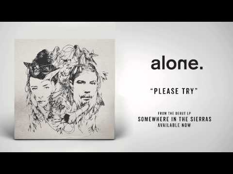 Alone - Please Try