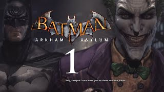 AND SO WE BEGIN! Zaranyzerak Plays Batman: Arkham Asylum - Part 1