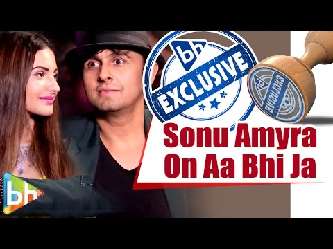 Sonu Nigam & Amyra Dastur EXCLUSIVE Interview on Aa Bhi Jaa Tu Kahin Se